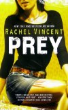 Rachel Vincent book reviews Werecats 1. Stray 2. Rogue 3. Pride 4. Prey 5. Shift
