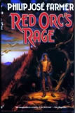 Philip Jose Farmer World of Tiers 6. Red Orc's Rage