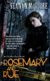 fantasy book review Seanan McGuire October Daye 1. Rosemary and Rue 2. A Local Habitation 3. An Artificial Night