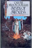 Carole Nelson Douglas Sword and Circlet 1. Six of Swords 2. Exiles of the Rynth 3. Keepers of Edanvant 4. Heir of Rengarth 5. Seven of Swords (Seventh Sword)