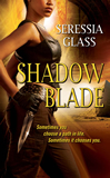 fantasy book review Seressia Glass Shadowchasers 1. Shadow Blade 2. Shadow Chase
