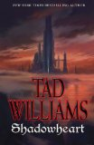 book review Tad Williams 1. Shadowmarch 2. Shadowplay 3. Shadowrise 4. Shadowheart