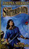 Josepha Sherman Prince of the Sidhe 1. The Shattered Oath 2. Forging the Runes