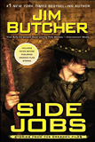 Jim Butcher Side Jobs The Dresden Files