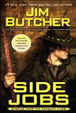 Jim Butcher Side Jobs The Dresden Files