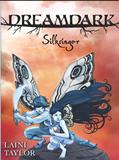 Laini Taylor Faeries of Dreamdark 1. Blackbringer 2. Silksinger