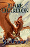fantasy book reviews Blake Charlton Spellwright 2. Spellbound