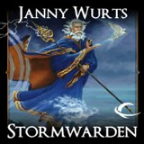 fantasy audiobook reviews Janny Wurts Cycle of Fire 1. Stormwarden