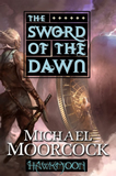 fantasy book reviews Michael Moorcock The Eternal Champion: Hawkmoon 1. The Mad God's Amulet, The Sword of the Dawn 4. Hawkmoon: The Runestaff