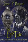 steampunk fantasy book reviews James P. Blaylock The Adventures of Langdon St. Ives, The Ebb Tide