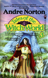 Tales of the Witch World, Four from Witch World 3 Andre Norton