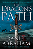 fantasy book reviews Daniel Abraham The Dagger and the Coin 1. The Dragon's Path