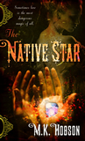 fantasy book reviews M.K. Hobson The Native Star 2. The Hidden Goddess
