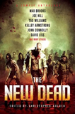 The New Dead: A Zombie Anthology Christopher Golden