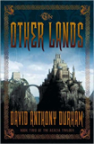 fantasy book reviews David Anthony Durham Acacia The War With the Mein 1. Acacia 2. The Other Lands