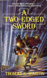 Delgroth Thomas K Martin fantasy book reviews 1. A Two-Edged Sword 2. A Matter of Honor 3. A Call to Arms