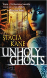 urban fantasy book review Stacia Kane Downside 1. Unholy Ghosts 2. Unholy Magic