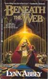 book review fantasy literature Lynn Abbey Wooden Sword Series Beneath the Web