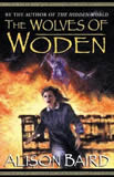 Alison Baird Tales of Annwn fantasy book reviews 1. The Hidden World 2. The Wolves of Woden