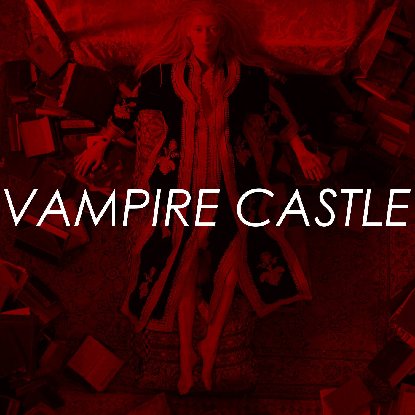 PREVIEW - Vampire Castle - Only Lovers Left Alive & A Girl Walks Home Alone At Night