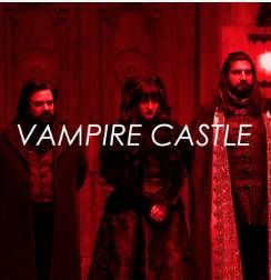 Bonus preview: Vampire Castle ep 2 - What We Do in the Shadows