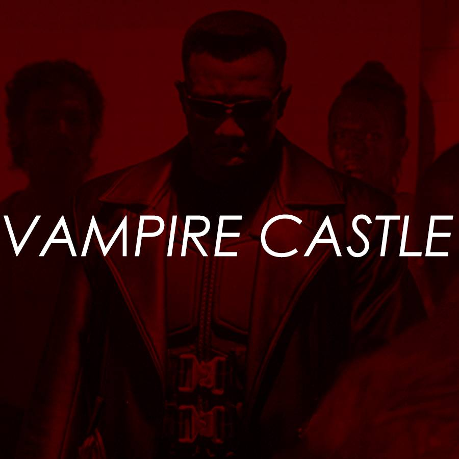 PREVIEW: Vampire Castle - Blade & Blade II