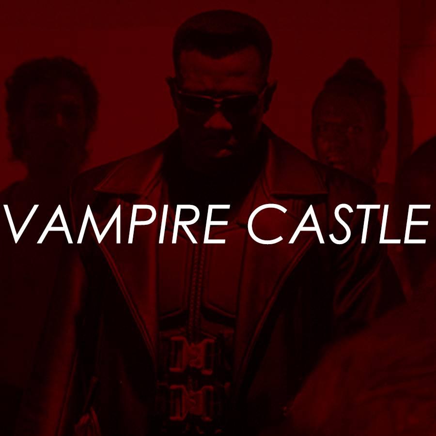 PREVIEW: Vampire Castle - Blade & Blade II