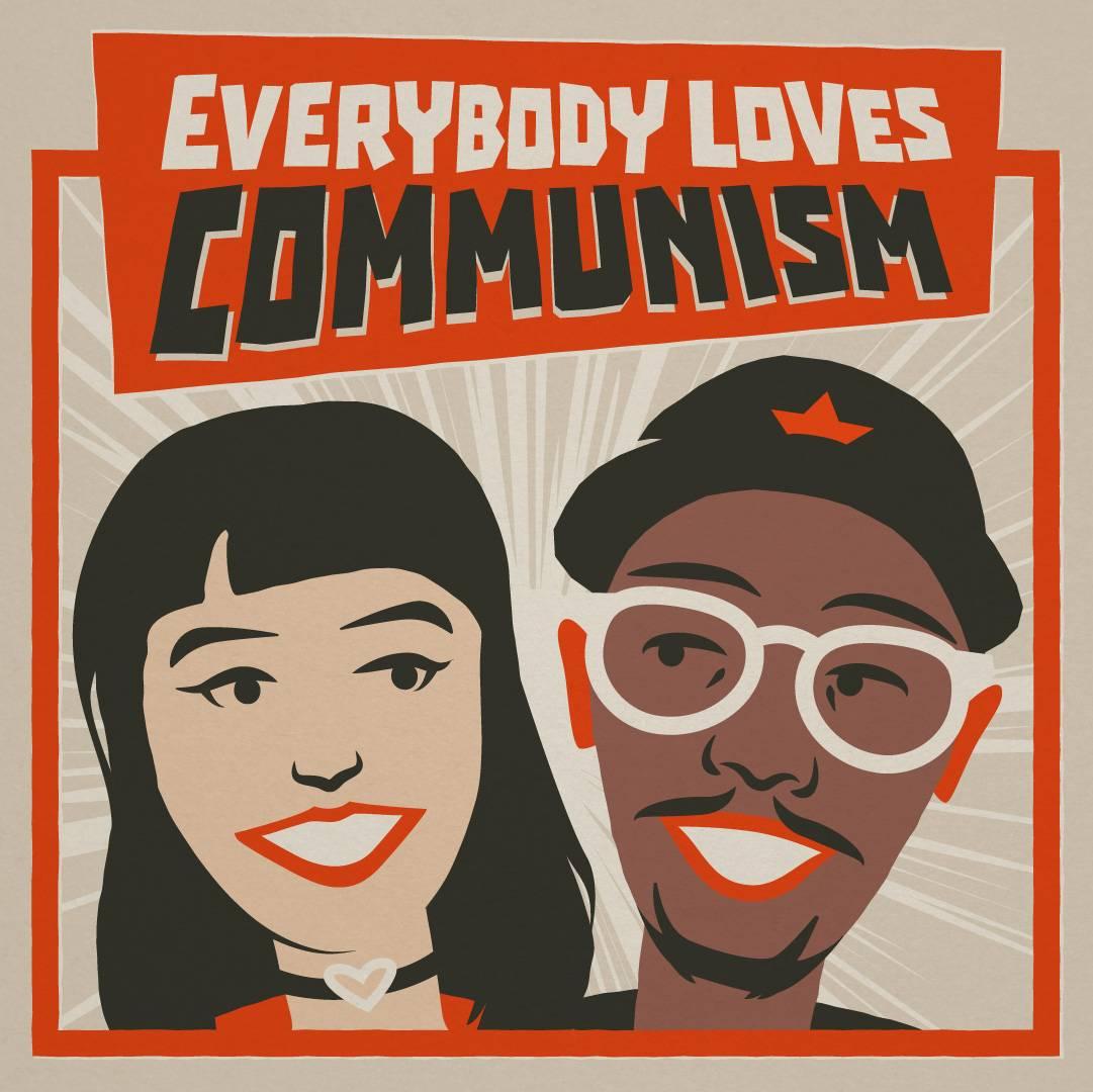 Ep 148 - Everybody Loves Communism w/ Aaron Thorpe