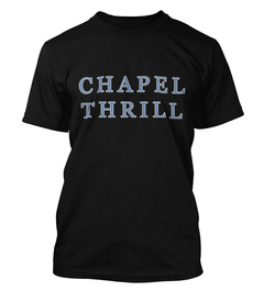 Chapel Thrill