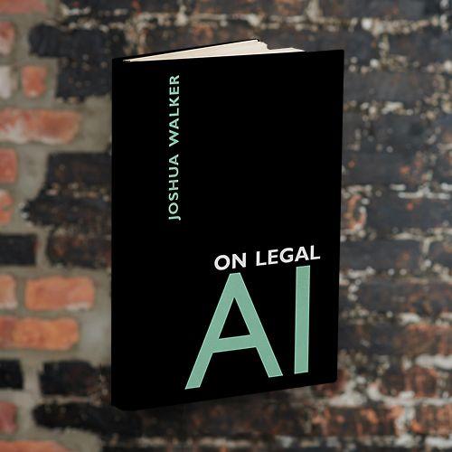 On Legal AI by Joshua Walker