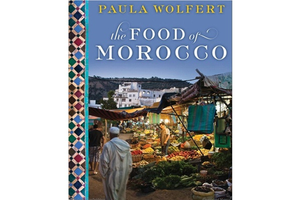 The Food of Morocco, by Paula Wolfert