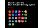 Helvetica and the New York Subway System