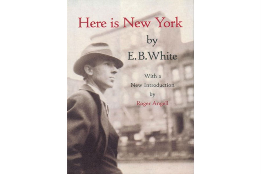 eb white here is new york essay Author: eb white introduction:roger angell publisher: the little bookroom   written in a new york city hotel room during the sweltering summer of 1948, this   funny, and nostalgic essay casts a 'startling vivid picture of a particular time.