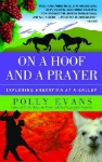 On a Hoof and a Prayer: Exploring Argentina at a Gallop, by Polly Evans