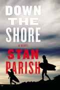 Down the Shore by Stan Parish