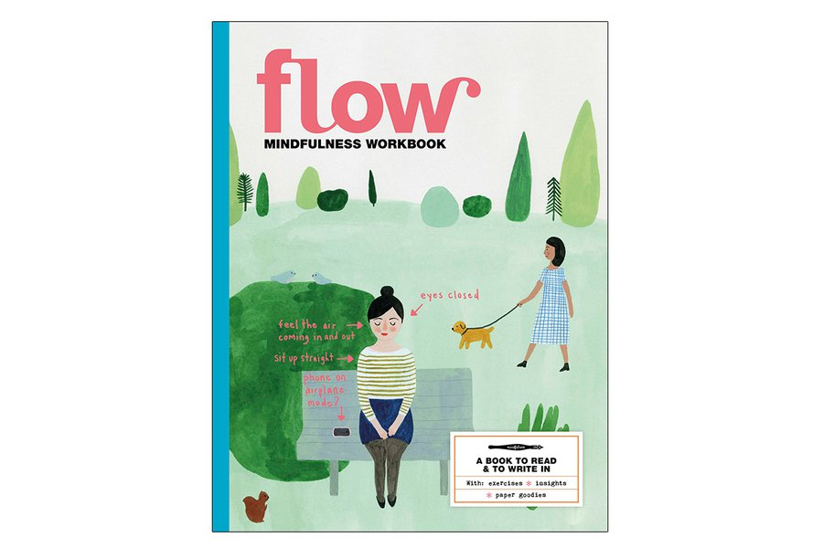 """Flow Mindfulness Workbook"""