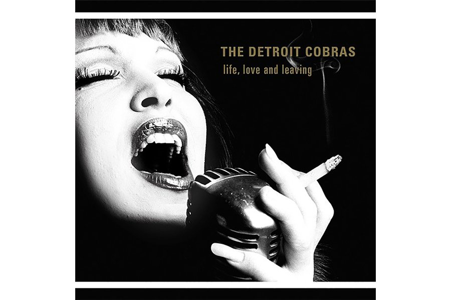 """Life, Love and Leaving,"" by The Detroit Cobras"