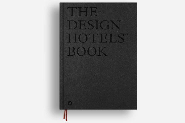 The Design Hotels Book: Edition 2017
