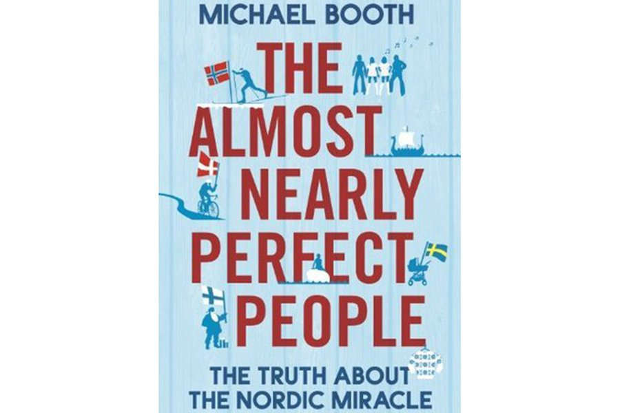 "Read: ""The Almost Nearly Perfect People: Behind the Myth of the Scandinavian Utopia"""