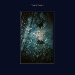 Communions' Debut Album 'Blue' Is Out Today