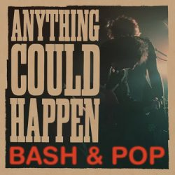 """Bash & Pop Share Lyric Video For """"On The Rocks"""", Off Upcoming Album 'Anything Could Happen'"""