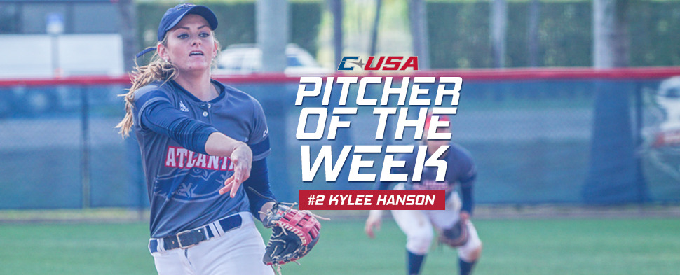 Kylee Hanson was named C-USA Pitcher of the Week for the 11th time in her career.
