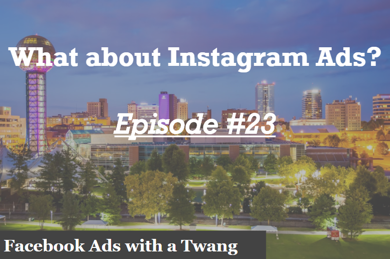 Episode #23 – What about Instagram?