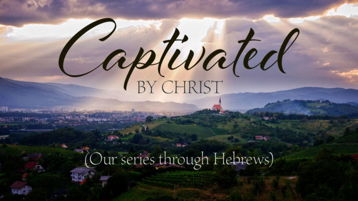 Captivated By Christ