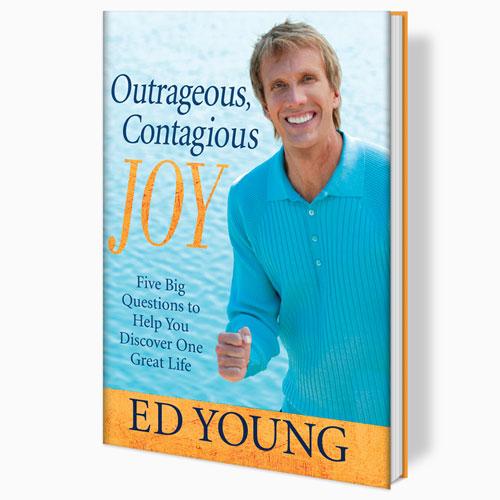 Outrageous, Contagious Joy