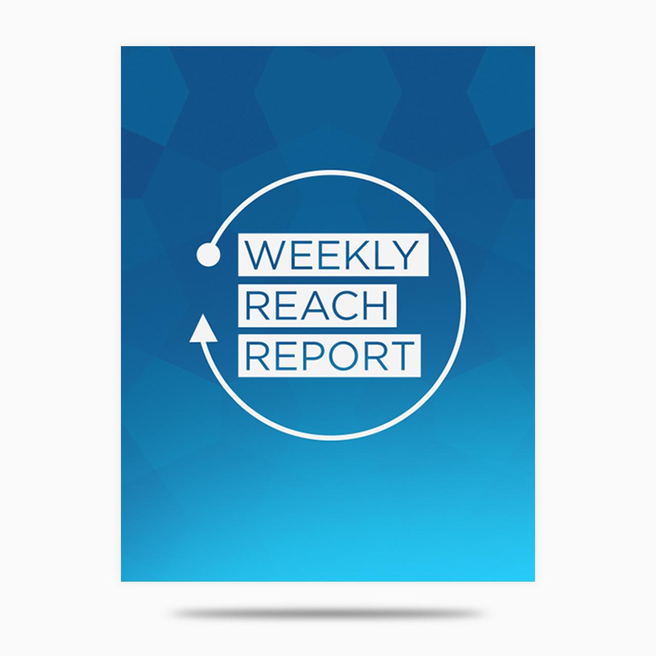 Weekly Reach Report