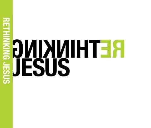 Re-Thinking Jesus