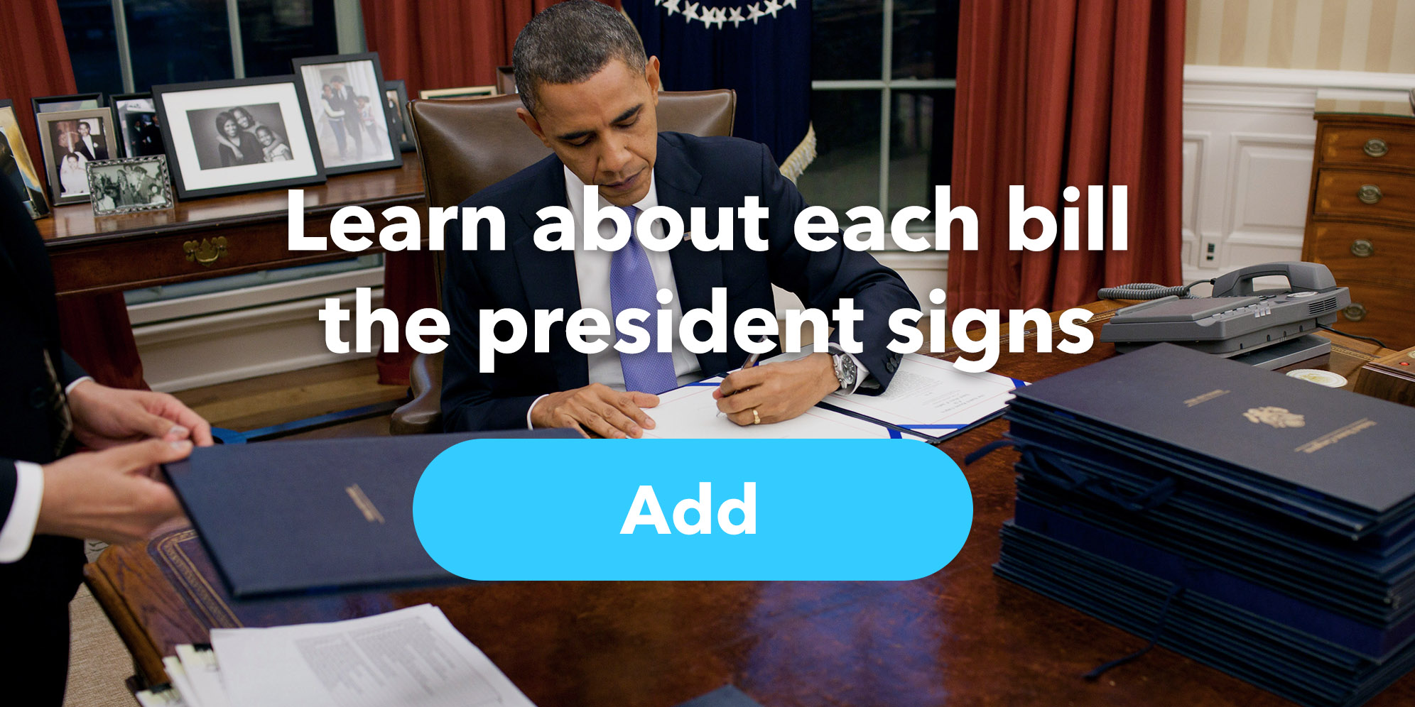 Learn about each bill the president signs
