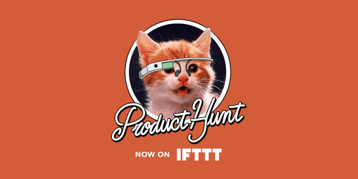 Product Hunt on IFTTT