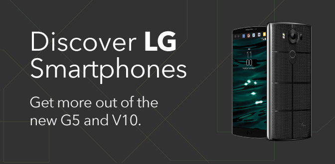 Discover LG Smartphones - Get more out of the new G5 and V10